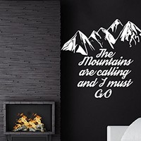 The Mountains Are Calling And I Must Go John Muir Wall Decal Quote Decor Mountains Nature Wall Decals Interior Bedroom Nursery C564