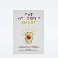 Eat Yourself Smart: Ingredients & recipes to boost your brain power - Urban Outfitters