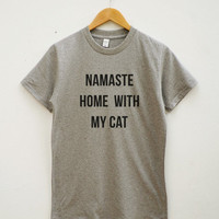 Namaste home with my cat T-shirt