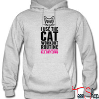 I Use The Cat Workout Routi hoodie
