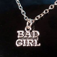 Bad Girl Charm Necklace, Bad Girl Jewelry, Girlfriend Gift, Girlfriend Jewelry, Naughty Girl, Baddie, Unique Gift, Show some attitude.