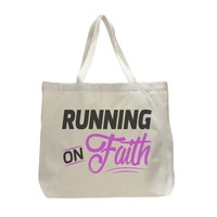 Running On Faith - Trendy Natural Canvas Bag - Funny and Unique - Tote Bag
