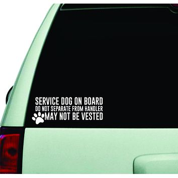 Service Dog On Board Wall Decal Car Truck Window Windshield JDM Sticker Vinyl Lettering Quote Boy Girl Funny Mom Dad Animals Puppy Paw Print