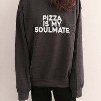 pizza is my soulmate sweatshirt dark heather crewneck for womens girls jumper funny saying fashion cool gift