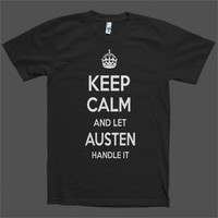 Keep Calm and let Austen Handle it Personalized Name T-Shirt