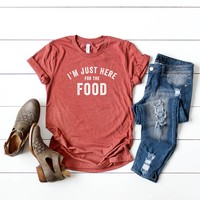 I'm Just here for the Food Thanksgiving Graphic Tee