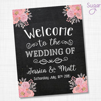 Wedding welcome sign, Chalkboard Wedding Sign, 11x14 Printable Wedding Sign, Rustic wedding decor, PRINT yourself DIGITAL FILE