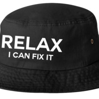 relax i can fix it bucket hat