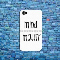 Cute Black White Quote Case Cover Mind Over Matter iPhone iPod Custom Cool Weird