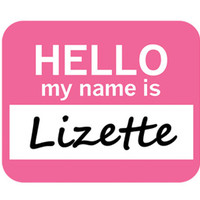 Lizette Hello My Name Is Mouse Pad