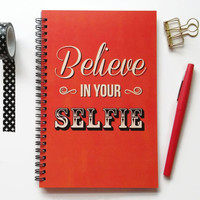 Writing journal, spiral notebook, sketchbook, bullet journal, red and black, motivational quote, blank lined grid  - Believe in your selfie