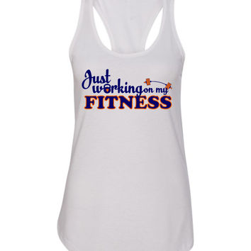 Just Working on my Fitness Ladies Running Workout Tanktop