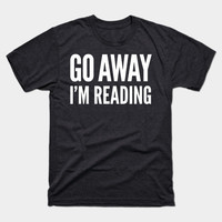 Go Away I'm Reading by creativeangel