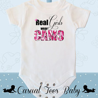 Real Girls Wear Camo Funny Hunting Baby Girl Bodysuit or Toddler Tee