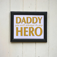 Fathers Day Daddy Hero In Faux Gold Ink Typography Print Wall Decor