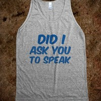 Did I ask ou to speak - Finley Hill