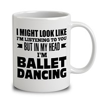 In My Head I'm Ballet Dancing