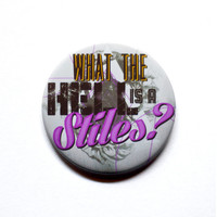 """Teen Wolf Inspired - What the Hell is a Stiles - 2"""" Pinback Button"""