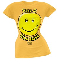 Dazed & Confused - Have A Nice Daze Juniors T-Shirt