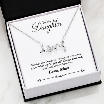 To Daughter From Mom - Scripted Love Necklace