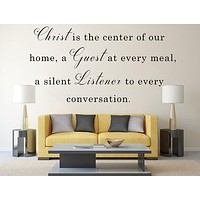 Christ Is The Center Of Our Home - Christian Decal - Inspirational Wall Signs