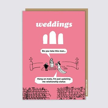 Modern Toss - Weddings - Do You Take This Man...  Hang On Mate, I'm Just Updating Me Relationship Status - Greeting Card