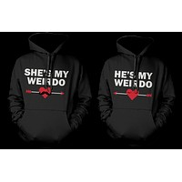 She's My Weirdo and He's My Weirdo Cute Matching Hoodies for Couples
