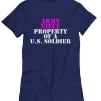 Military - Army Niece - Property of a U.S. Soldier