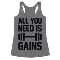 ALL YOU NEED IS GAINS RACERBACK TANK