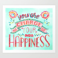 You are in Charge Art Print by becca cahan