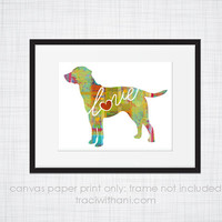 Lab / Labrador Dog Love - Canvas Paper Print: A Bright & Colorful Abstract Watercolor Style Art Piece / Dog Breed - Chocolate, Yellow, Black