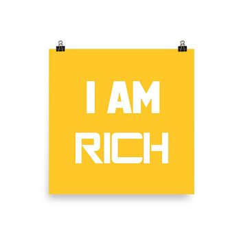 """ I AM RICH"" Positive Motivational & Inspiring Quoted Premium Luster Photo paper poster"