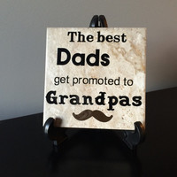 The best Dads get promoted to Grandpas Tile, Grandpa gifts, Grandparents gifts, Grandfather gifts, Pregnancy announcement grandparents,