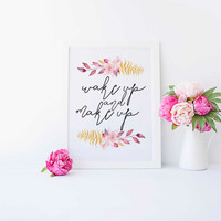 MAKEUP PRINT,Wake Up And Make Up,Teen Room Decor,Bathroom Decor,Wall Art,Best Words,Inspirational Art,Typography Poster,Printable Quote Art