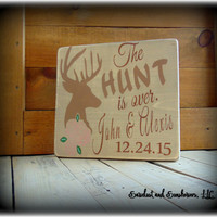 Rustic Wedding Sign, The Hunt Is Over, Personalized Engagement Gift, Custom Gift, Deer Sign, Antler Decor, Home Wood Sign, Handmade Sign
