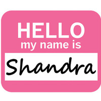 Shandra Hello My Name Is Mouse Pad