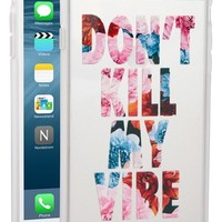 Sonix 'Don't Kill My Vibe' iPhone 6 Plus Case - Pink