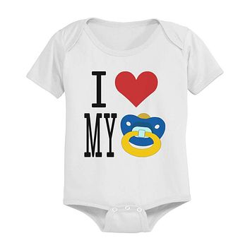 I Love My Pacifiers Funny White Baby Onesuit Great Gift Ideas