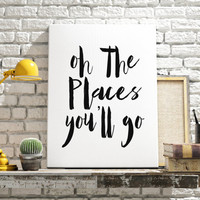 Oh the places you will go Instant download Wall decor Home decor Typography art Typographic print Motivational poster Travel quote Word art