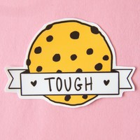 Tough Cookie Waterproof Vinyl Sticker