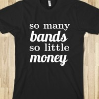 So Many Bands, So Little Money