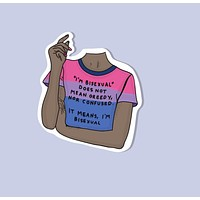 I'm Bisexual Glossy Vinyl Sticker in Rainbow Tee