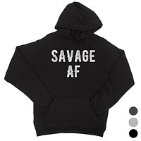 365 Printing Savage AF Womens Hoodie Winter Pullover Funny Sister Birthday Gift