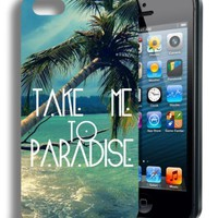 Take Me to Paradise Beach Cute Quote Iphone 5 and 5s Case
