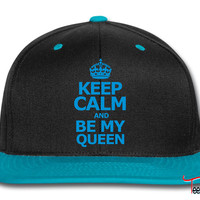 keep calm and be my queen Snapback
