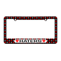 Haters Love with Hearts - License Plate Tag Frame - Hearts Love Design