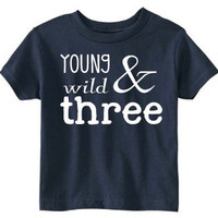 Toddler 3rd Birthday Shirt (SOFT) - Three Year Old Birthday Shirt - Three Year Old Funny Shirt for Little Boys - Young Wild and Three)