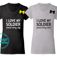 Custom I Love My Soldier Proud Army V-Neck T-Shirt, Military Shirt for Wife, Fiance, Girlfriend, Mom, Sister