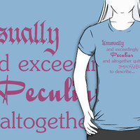 """""""Exceedingly Peculiar - Wicked"""" T-Shirts & Hoodies by Marmadas 