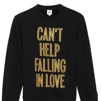 Can't Help Falling In Love Sweatshirt